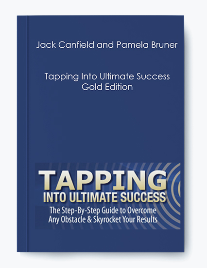 Tapping Into Ultimate Success – Gold Edition by Jack Canfield and Pamela Bruner by https://koiforest.com/
