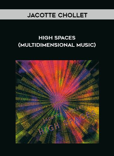 Jacotte Chollet - High Spaces (Multidimensional Music) by https://koiforest.com/