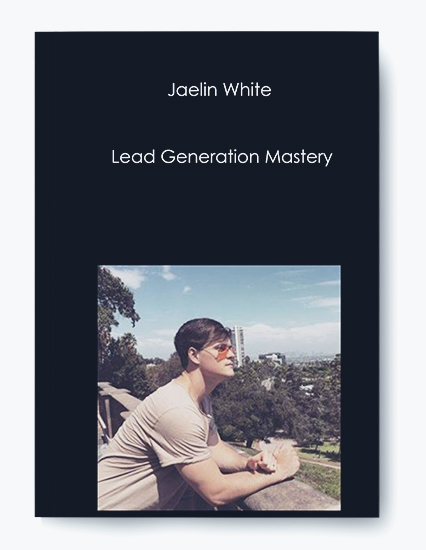 Lead Generation Mastery by Jaelin White by https://koiforest.com/
