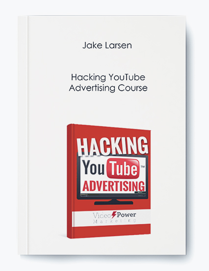 Hacking YouTube Advertising Course by Jake Larsen by https://koiforest.com/