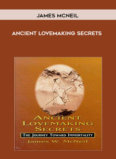 Ancient Lovemaking Secrets by James McNeil by https://koiforest.com/