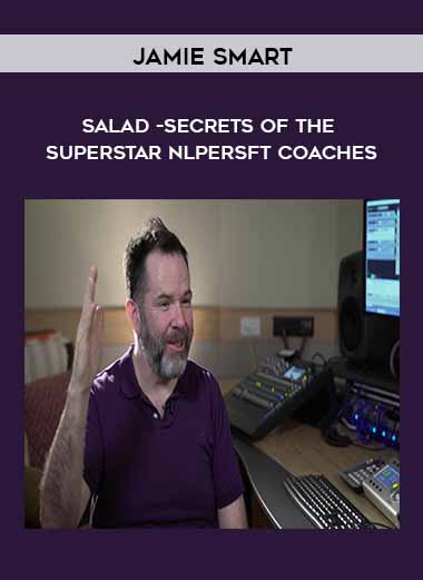 Salad -Secrets of the Superstar NLPersft Coaches by Jamie Smart by https://koiforest.com/