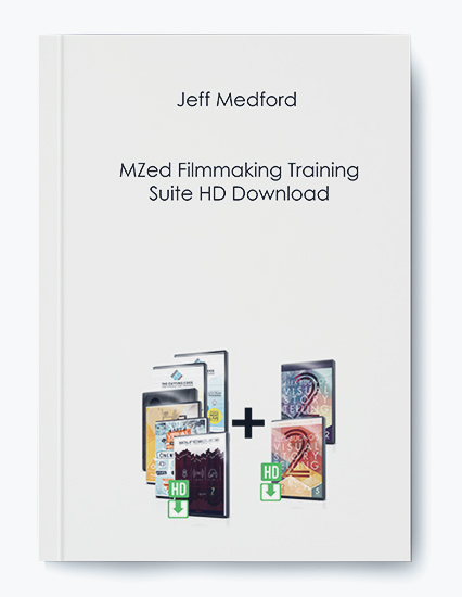 Jeff Medford – MZed Filmmaking Training Suite HD Download by https://koiforest.com/