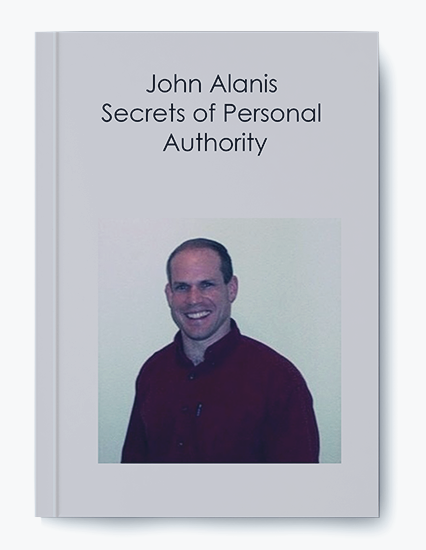 Secrets of Personal Authority by John Alanis by https://koiforest.com/