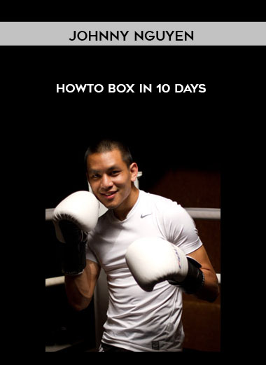 Johnny Nguyen - Howto Box in 10 Days by https://koiforest.com/