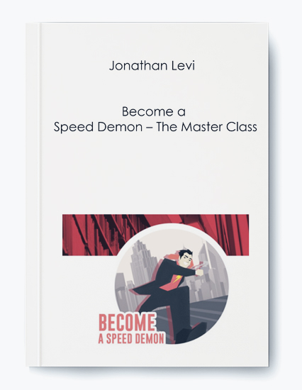 Jonathan Levi – Become a Speed Demon – The Master Class by https://koiforest.com/