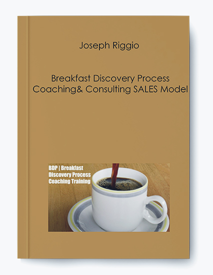 Breakfast Discovery Process Coaching & Consulting SALES Model by Joseph Riggio by https://koiforest.com/