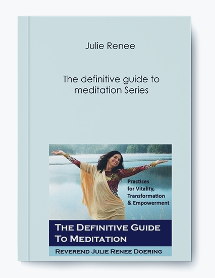 Julie Renee – The definitive guide to meditation Series by https://koiforest.com/