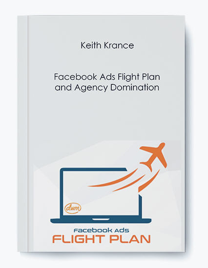 Facebook Ads Flight Plan and Agency Domination by Keith Krance by https://koiforest.com/