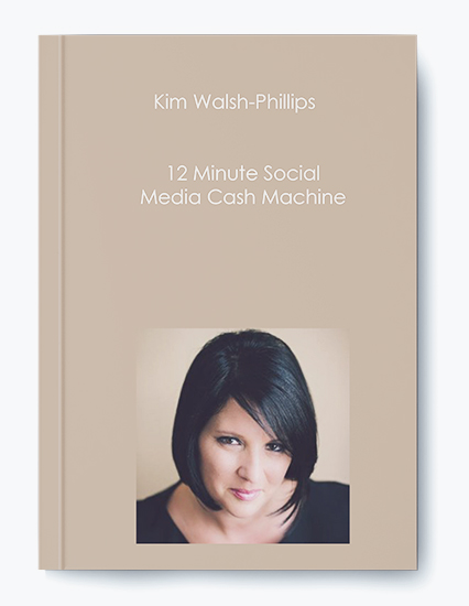 12 Minute Social Media Cash Machine by Kim Walsh-Phillips by https://koiforest.com/