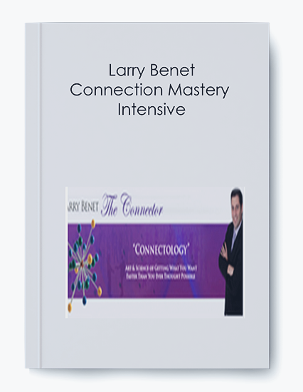 Larry Benet- Connection Mastery Intensive by https://koiforest.com/