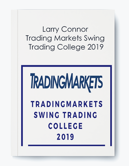 Trading Markets Swing Trading College 2019 by Larry Connor by https://koiforest.com/