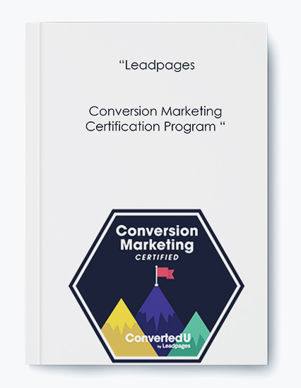 """""""Leadpages – Conversion Marketing Certification Program """" by https://koiforest.com/"""