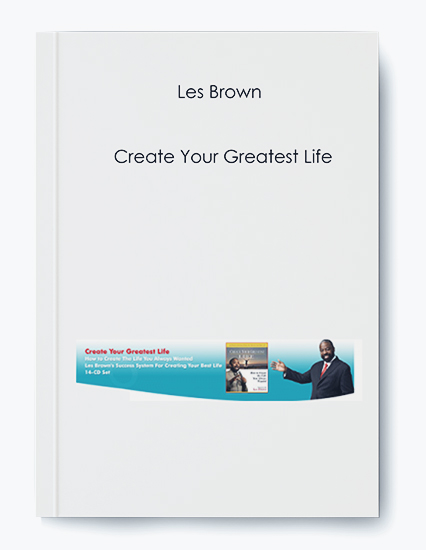 Create Your Greatest Life by Les Brown by https://koiforest.com/