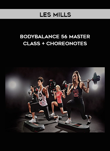 Les Mills - BodyBalance 56 Master class + ChoreoNotes by https://koiforest.com/