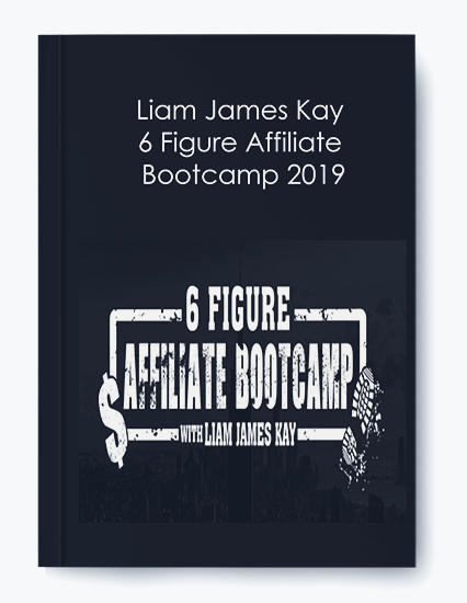 6 Figure Affiliate Bootcamp 2019 by Liam James Kay by https://koiforest.com/