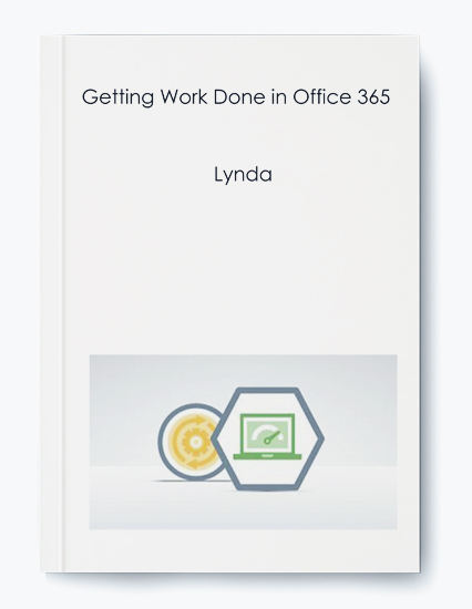 Lynda – Getting Work Done in Office 365 by https://koiforest.com/