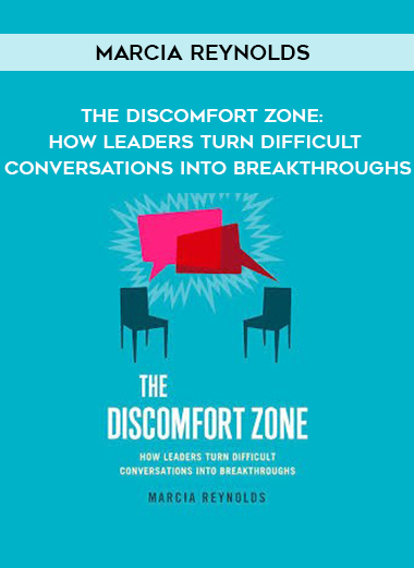 Marcia Reynolds – The Discomfort Zone: How Leaders Turn Difficult Conversations Into Breakthroughs by https://koiforest.com/