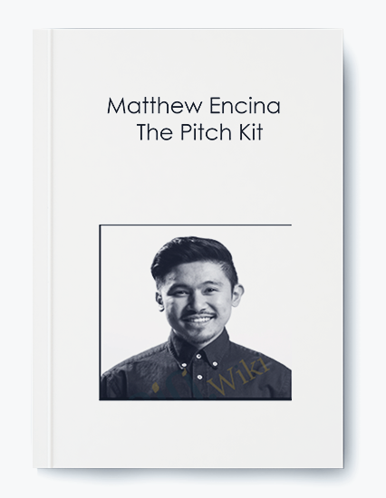 Matthew Encina – The Pitch Kit by https://koiforest.com/