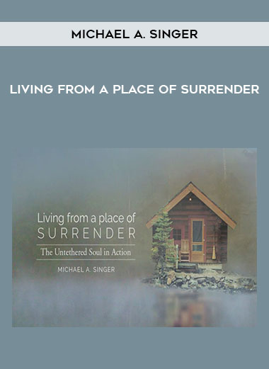 Michael A. Singer - Living From A Place Of Surrender by https://koiforest.com/