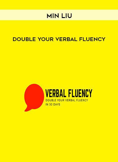 Min Liu - Double Your Verbal Fluency by https://koiforest.com/