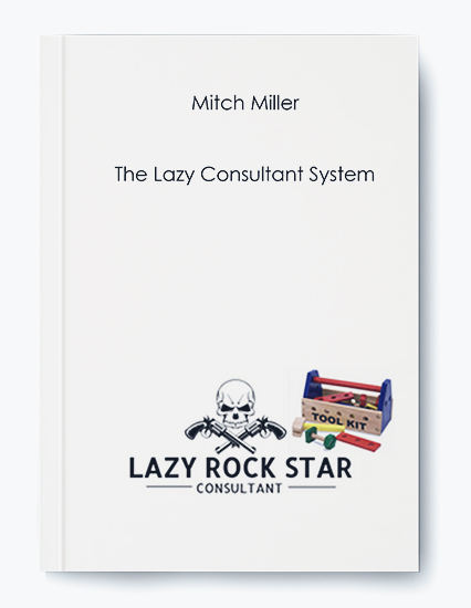 Mitch Miller – The Lazy Consultant System by https://koiforest.com/