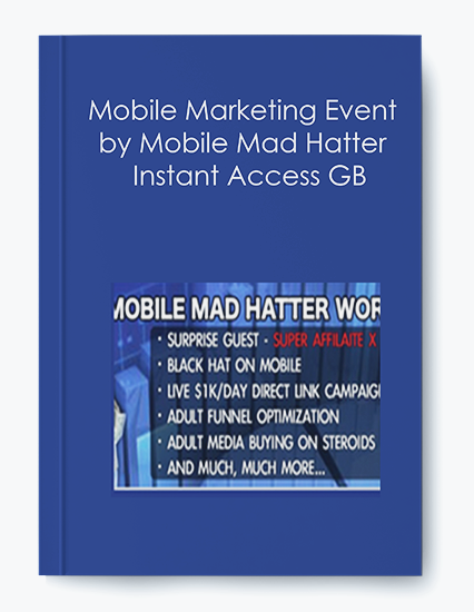 Mobile Marketing Event by Mobile Mad Hatter – Instant Access GB by https://koiforest.com/