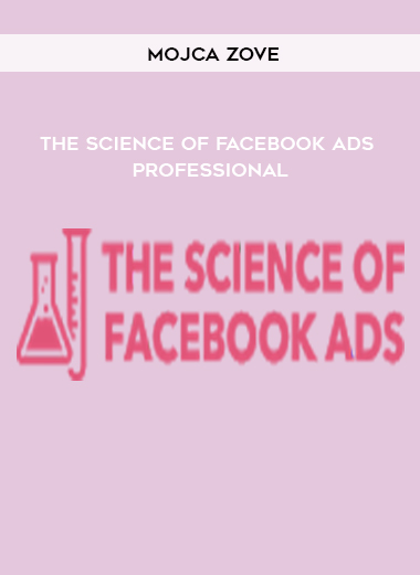 The Science of Facebook Ads – Professional by Mojca Zove by https://koiforest.com/