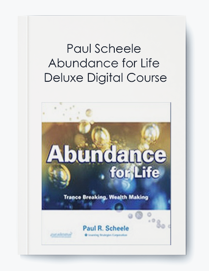 Abundance for Life Deluxe Digital Course by Paul Scheele by https://koiforest.com/