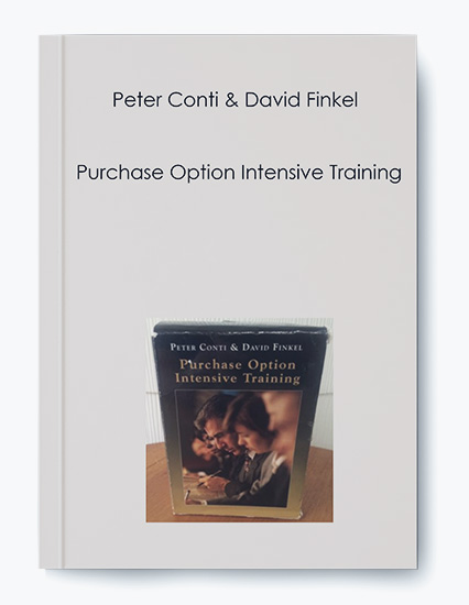 Peter Conti & David Finkel – Purchase Option Intensive Training by https://koiforest.com/
