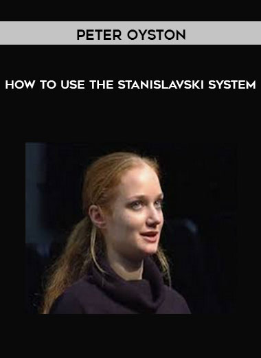 Peter Oyston - How to Use the Stanislavski System by https://koiforest.com/