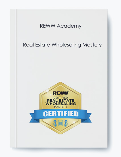 REWW Academy – Real Estate Wholesaling Mastery by https://koiforest.com/