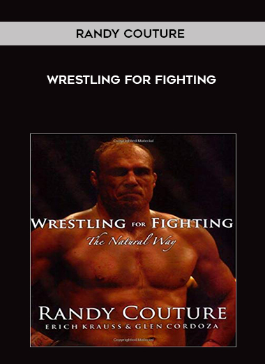 Wrestling for Fighting by Randy Couture by https://koiforest.com/