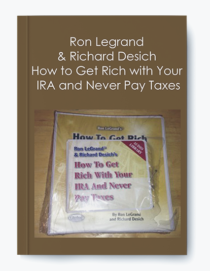 How to Get Rich with Your IRA and Never Pay Taxes by Ron Legrand & Richard Desich by https://koiforest.com/