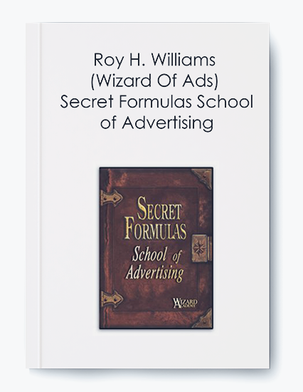 Roy H. Williams (Wizard Of Ads) – Secret Formulas School of Advertising by https://koiforest.com/