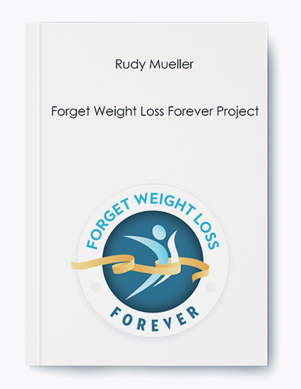 Rudy Mueller – Forget Weight Loss Forever Project by https://koiforest.com/