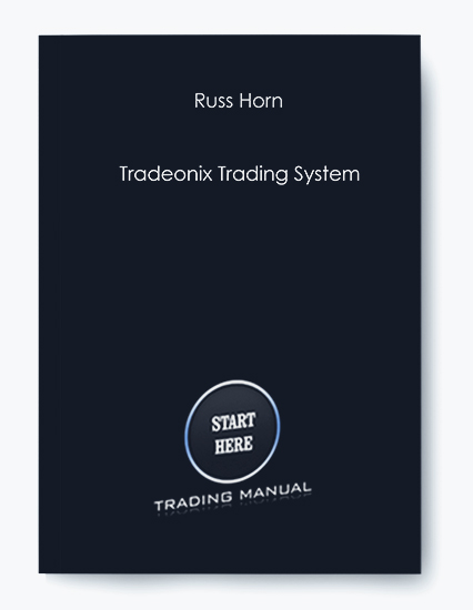 Tradeonix Trading System by Russ Horn by https://koiforest.com/