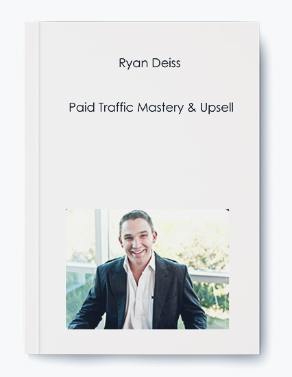 Paid Traffic Mastery & Upsell by Ryan Deiss by https://koiforest.com/
