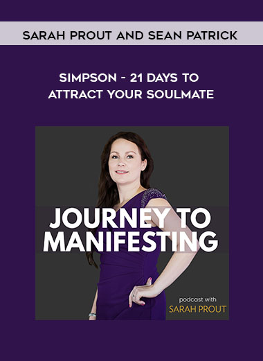 Sarah Prout and Sean Patrick Simpson - 21 Days to Attract Your Soulmate by https://koiforest.com/