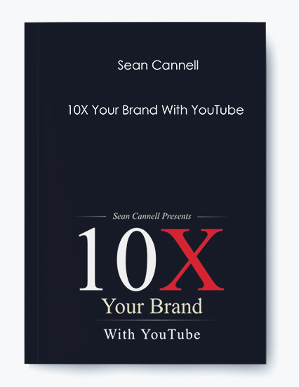 10X Your Brand With YouTube by Sean Cannell by https://koiforest.com/
