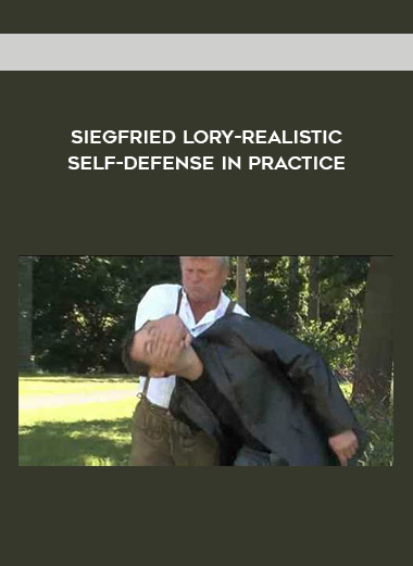 Siegfried Lory-Realistic Self-Defense In Practice by https://koiforest.com/