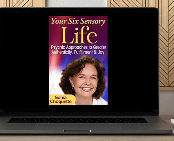 Sonia Choquette - Your Six Sensory Life by https://koiforest.com/