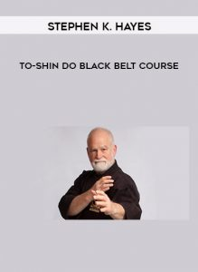 Stephen K. Hayes - To-shin Do Black Belt Course by https://koiforest.com/