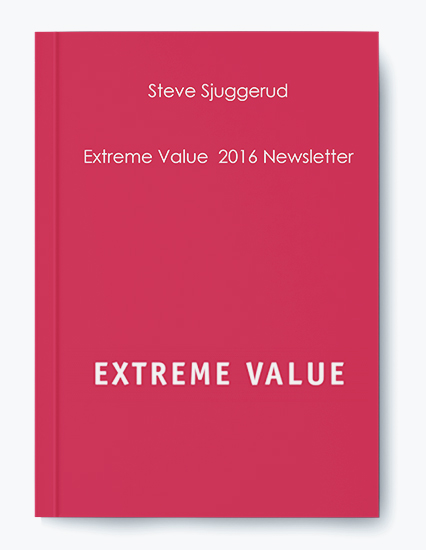 Steve Sjuggerud – Extreme Value  2016 Newsletter (Stansberry Research) by https://koiforest.com/