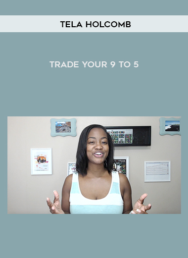 Tela Holcomb – Trade Your 9 to 5 by https://koiforest.com/