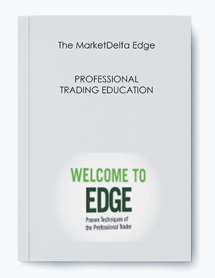 The MarketDelta Edge – PROFESSIONAL TRADING EDUCATION by https://koiforest.com/