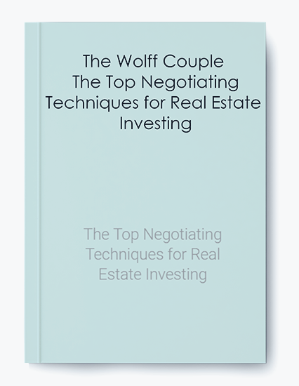 The Wolff Couple – The Top Negotiating Techniques for Real Estate Investing by https://koiforest.com/