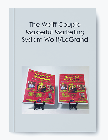 The Wolff Couple - Masterful Marketing System