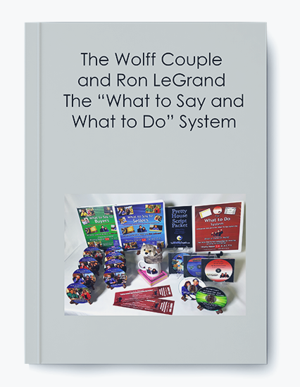 """The Wolff Couple and Ron LeGrand – The """"What to Say and What to Do"""" System by https://koiforest.com/"""