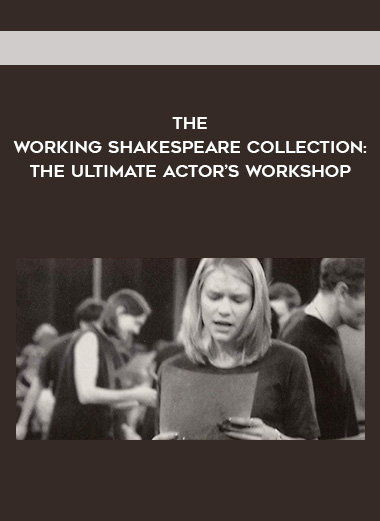 The Working Shakespeare Collection: The Ultimate Actor's Workshop by https://koiforest.com/